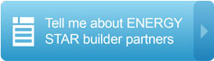 Tell me about ENERGY STAR builder partners